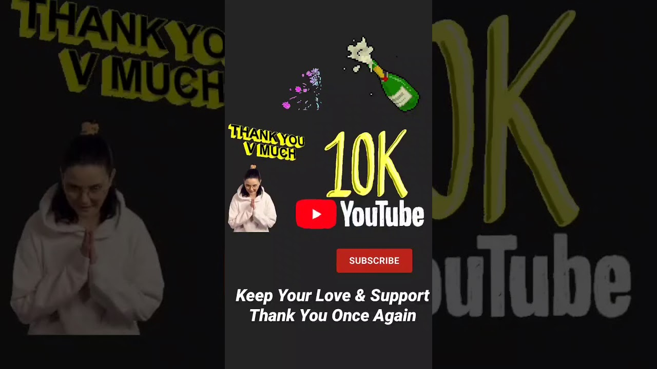 10,000 Subscribers. - YouTube