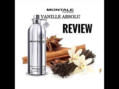 Review аромата Montale Vanille Absolu