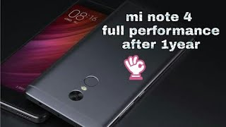 Mi note 4 full review and performance after 1 year later || mi note 4 best mobile under 12000