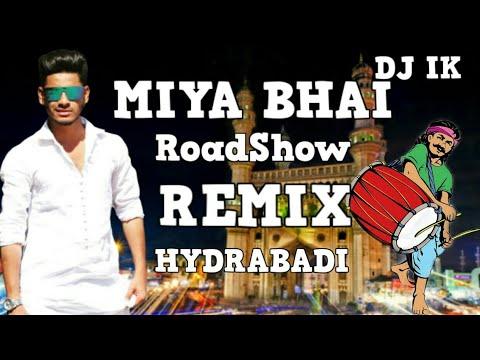 miya-bhai-hyderabadi-rap-song-(-remix-)-dj-ik-ruhaan-arshad