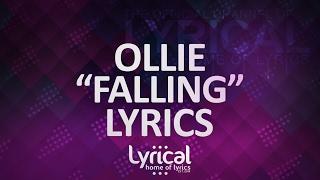 Ollie - Falling (Prod. Kevin Peterson) Lyrics Resimi