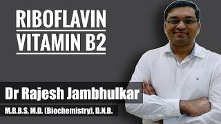 Riboflavin- Vitamin B2