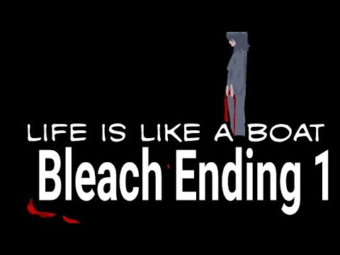 Bleach Ending 1 Rie Fu- Life is like a Boat (a cappella cover)