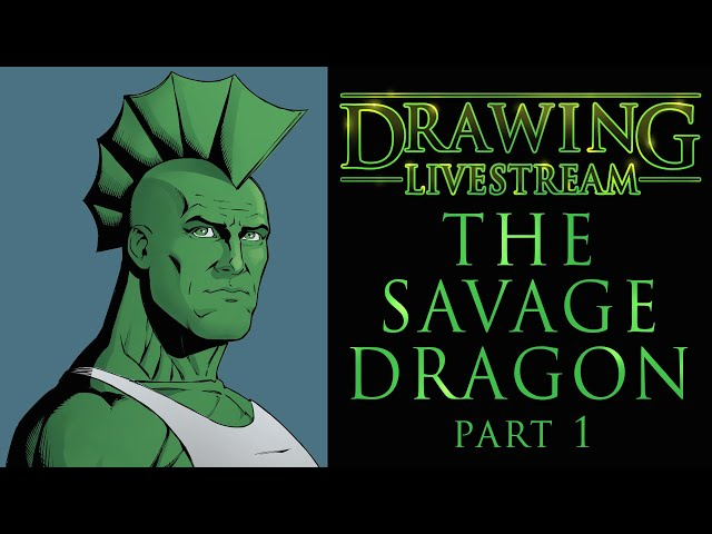 Drawing Livestream - Drawing the Savage Dragon
