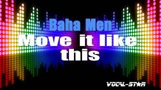 Baha Men - Move It Like This (Karaoke Version) with Lyrics HD Vocal-Star Karaoke
