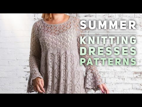 Летние ПЛАТЬЯ СПИЦАМИ: схемы / модели / описания 👗| SUMMER KNITTING DRESSES PATTERNS