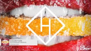 SUGARSTARR - Shimmering Groove (Original Mix)