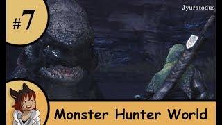 Monster Hunter World part 7 - broken torns slippery jyuratodus