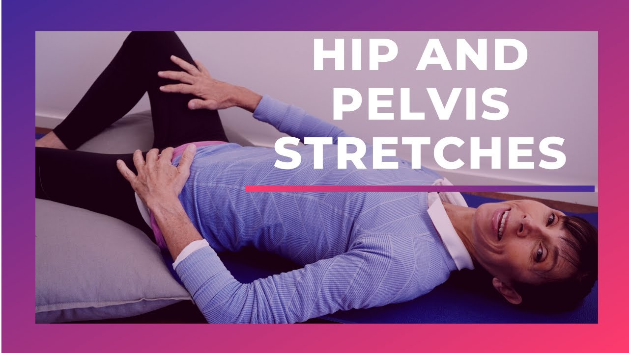 Pelvis Stretches for Easing Pelvic Pain