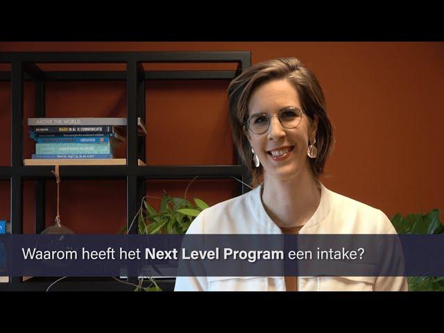 Waarom heeft het Next Level Program een intake? - Into Academy