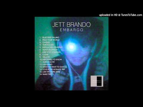 Jett Brando - Impossible to Know