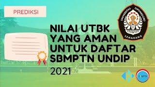 Nilai UTBK yang Aman untuk Daftar SBMPTN Undip 2021