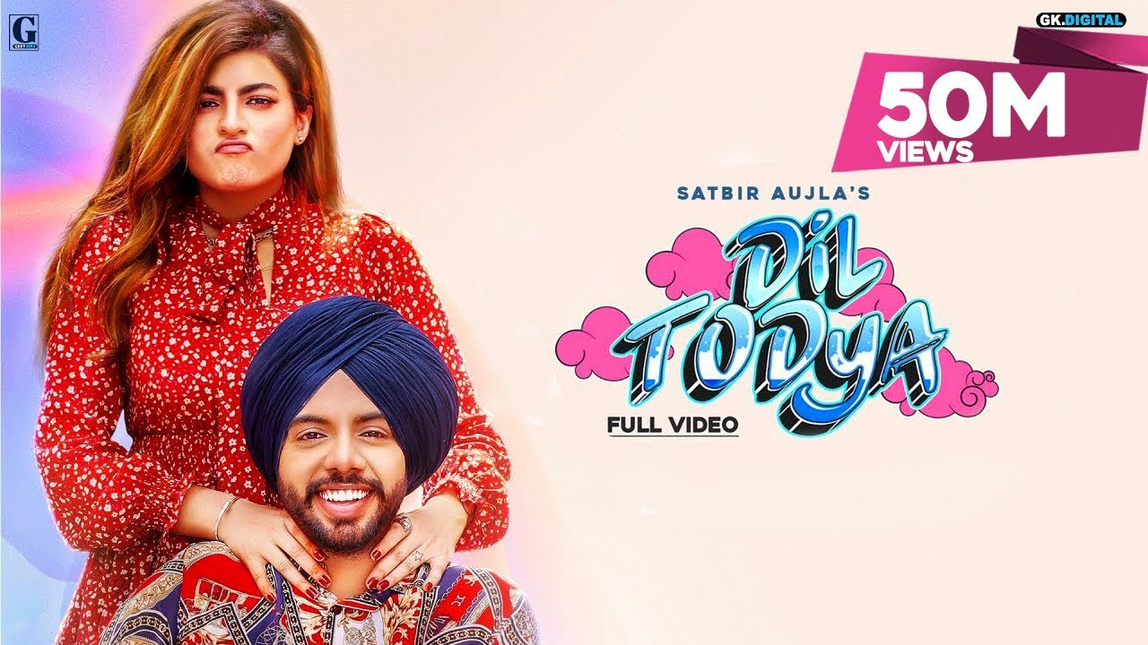 Dil Todya : Satbir Aujla (Official Video) Rav Dhillon | Sharry Nexus | Punjabi Song 2020 | Geet MP3