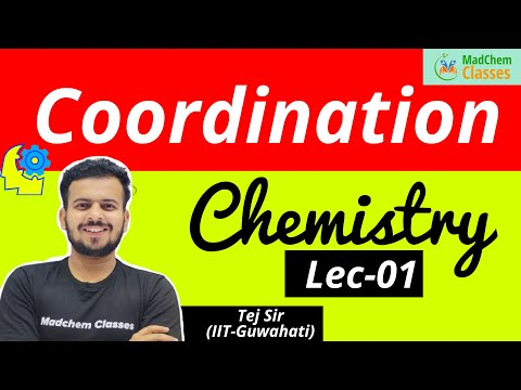 Co-ordination Chemistry Part-1 | CSIR NET Chemical Science |