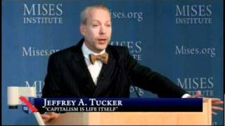 Capitalism is Life Itself | Jeffrey Tucker
