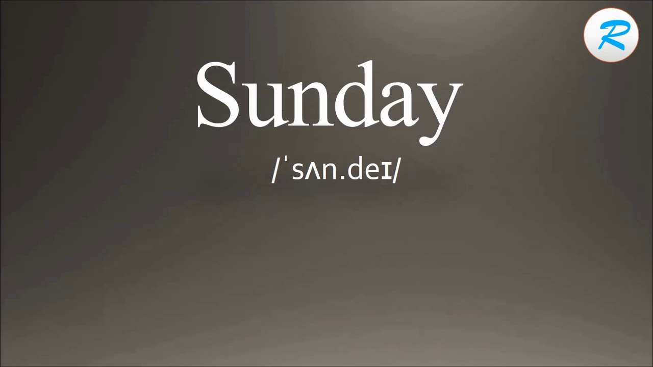 How to pronounce Sunday