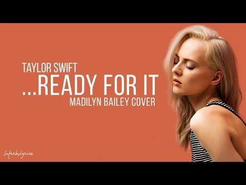 Taylor Swift - Ready For It / Lyrics? (Madilyn Bailey Cover)