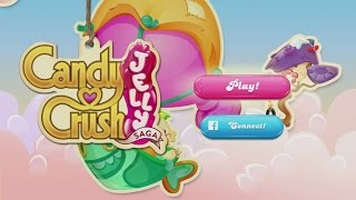 Candy Crush Jelly Saga Android Gameplay