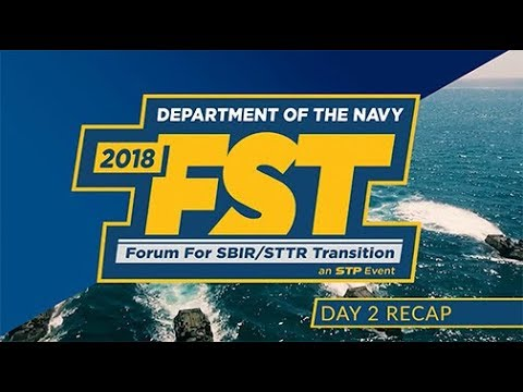 2018 Department of the Navy Forum for SBIR/STTR Transition - Day Two Highlights