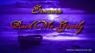 Erasure - Rock Me Gently - Acoustic