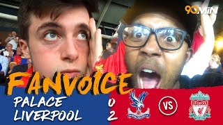 Milner and Mane give Liverpool the win! | Palace 0-2 Liverpool | 90min Fanvoice
