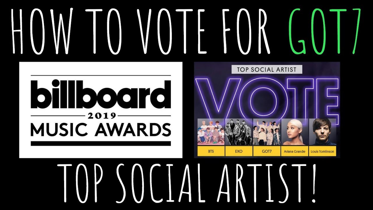 HOW TO VOTE FOR -GOT7- TOP SOCIAL ARTIST ON 2019 BILLBOARD MUSIC AWARDS!  (ENGLISH & ESPAÑOL)