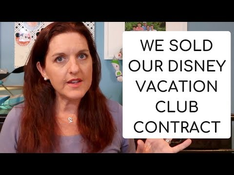We Sold Our Disney Vacation Club Contract!