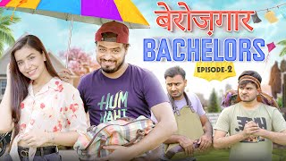 Planning Plotting (Berozgaar Bachelors) - EP 02 - Amit Bhadana