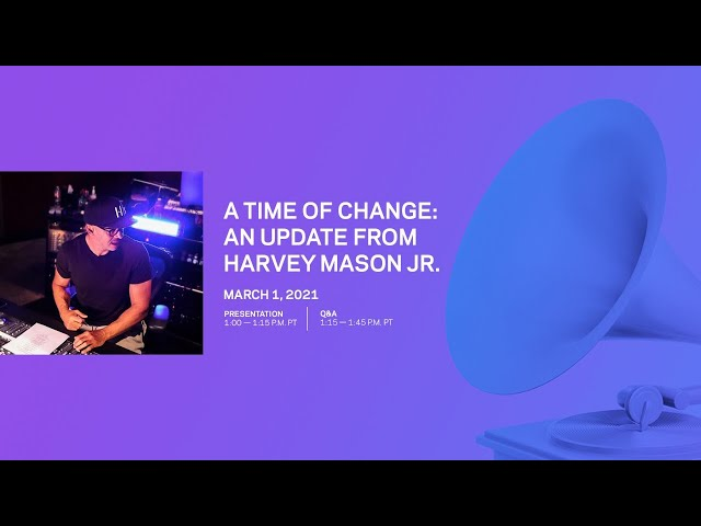 A Time of Change: An update from Harvey Mason Jr.