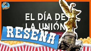 EL DÍA DE LA UNIÓN   Opinión   Reseña   Homenaje a los héroes del 1985 y 2017