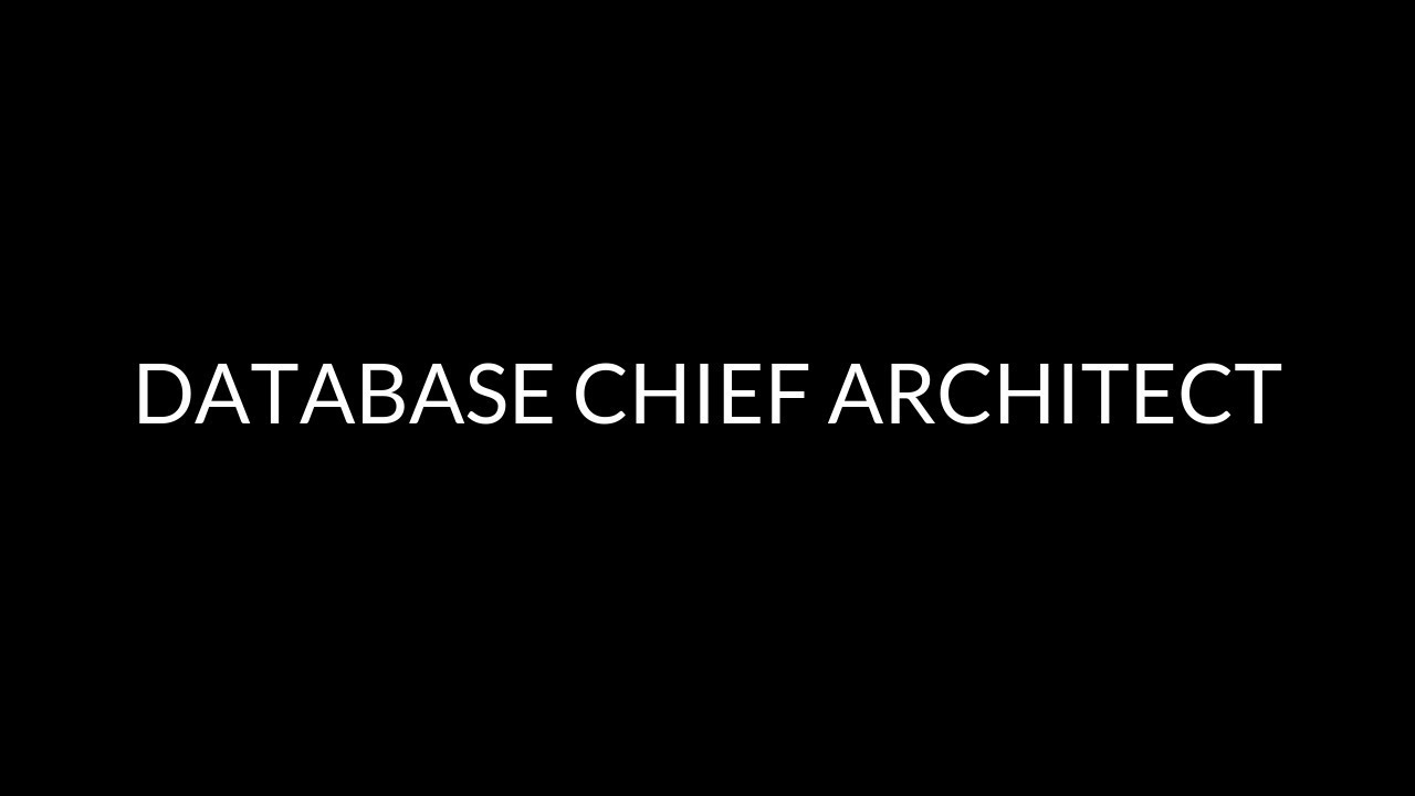Database Chief Architect — Crossover