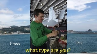 The 5 types of sailors on Deployment Pt.2