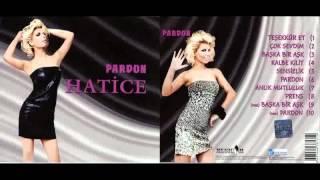 Hatice - Pardon