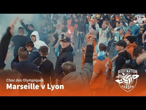 Destination Europa: Marseille - Lyon (Choc des Olympiques - S3E6)