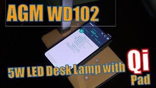 AGM WD102 Test: LED Desktop Lamp - Schreibtisch Lampe mit QI- Ladepa...