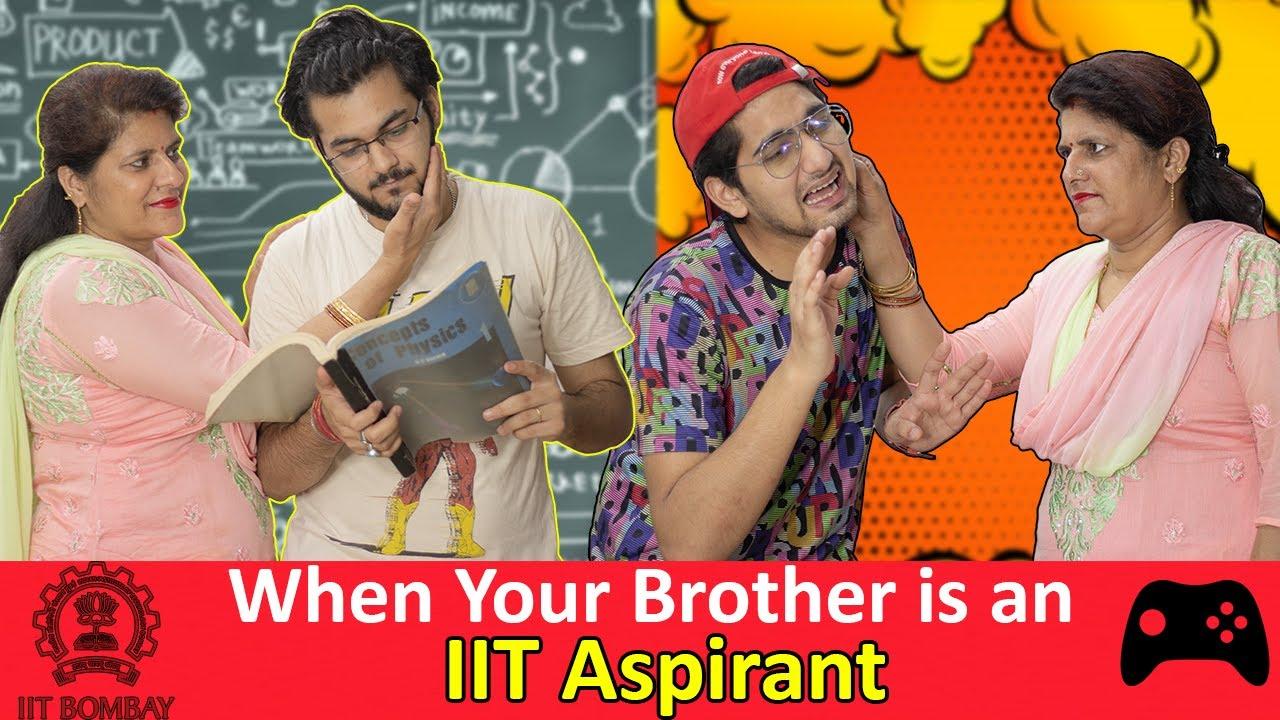 When Your Brother Is An IIT Aspirant ( Bhai Bhai Ka Pyaar ) - Part 1 || AV Humour #IITaspirant #iit