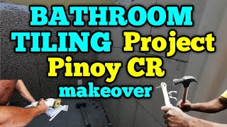 BATHROOM TILING Project — Pinoy CR makeover