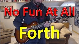 No Fun At All - Forth (Guitar Tab + Cover)