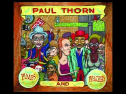 Paul Thorn - Pimps And Preachers