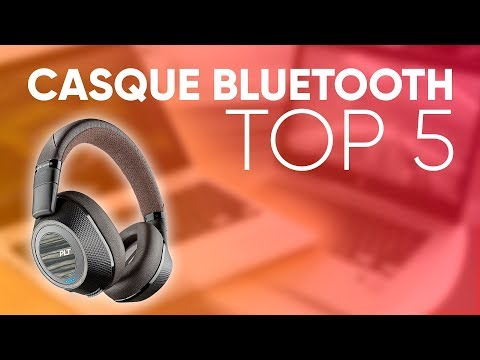 TOP5 : MEILLEUR CASQUE BLUETOOTH (2018) -