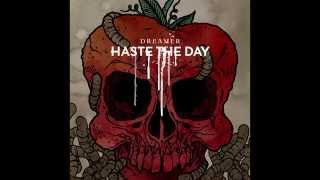 Haste The Day - Dreamer [Full Album]