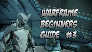 Warframe : Beginner Guide 2.0 Episode 3 How to Spend your Starter Platinum