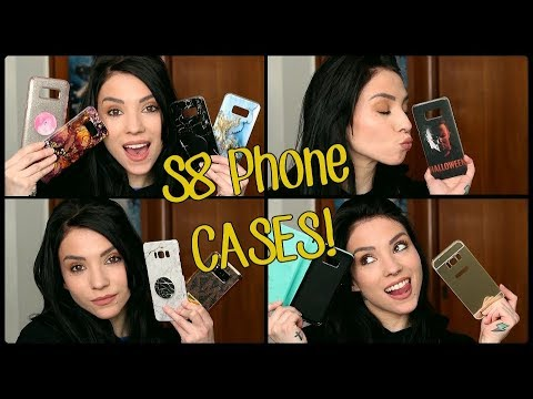 Samsung Galaxy S8 Phone Case Collection/HAUL!