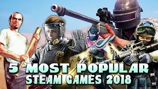 5 MOST POPULAR STEAM GAMES 2018 (TOP BY NUMBER OF PLAYERS)