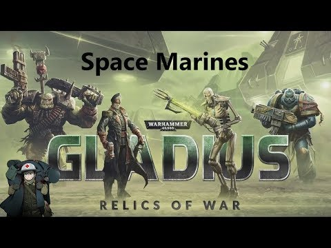 Warhammer 40K: Gladius Space Marine Campaign