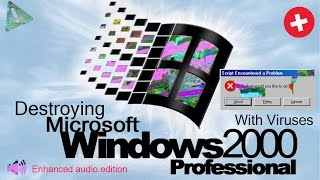 Destroying windows 2000 with viruses