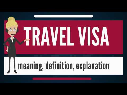 What Is TRAVEL VISA? What Does TRAVEL VISA Mean? TRAVEL VISA Meaning, Definition & Explanation