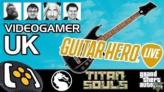 GTA V PC, Mortal Kombat X, Guitar Hero Live, Titan Souls - The VideoGamer UK Podcast
