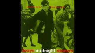 Dexys Midnight Runners - Burn It Down