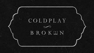 Gambar cover Coldplay - BrokEn (Lyric Video)
